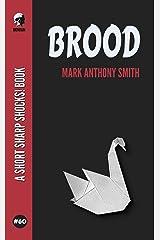 Brood (Short Sharp Shocks! Book 60) Kindle Edition