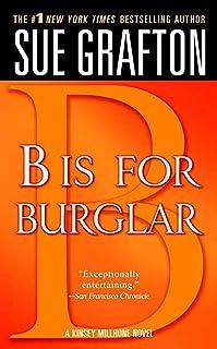 B Is for Burglar: A Kinsey Millhone Mystery