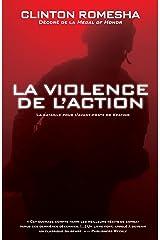 La violence de l'action: La bataille pour l'avant-poste de Keating (Nimrod) (French Edition) Kindle Edition