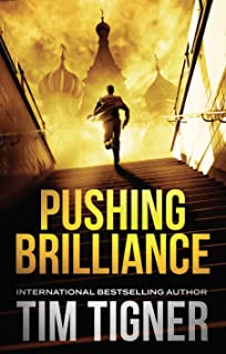 Pushing Brilliance: (Kyle Achilles, Book 1) (English Edition