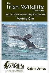 The Irish Wildlife Collection: Wildlife and Nature Writing from Ireland Paperback