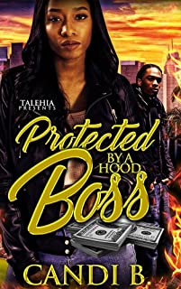 Protected By A Hood Boss