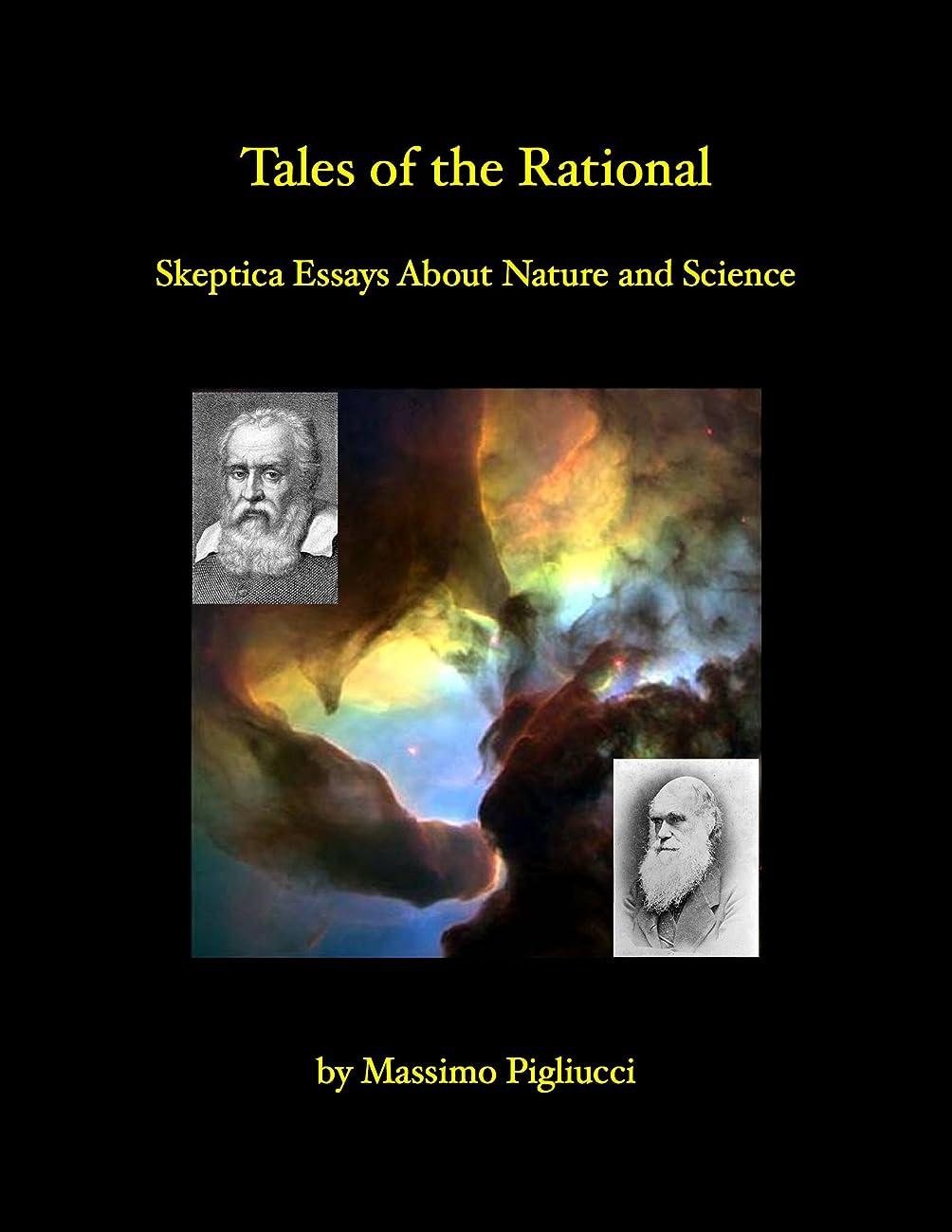 ナラーバー金額あいさつTales of the Rational : Skeptical Essays About Nature and Science (English Edition)