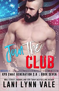 Join the Club (SWAT Generation 2.0 Book 7)