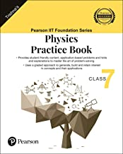 IIT Foundation Series | Physics Practice Book | Class 7
