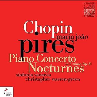 Frederic Chopin: Piano Concerto No 2 & Nocturnes