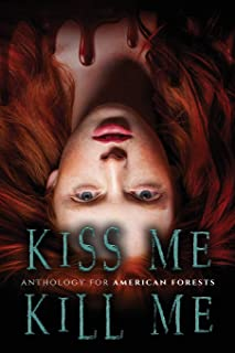 Kiss Me, Kill Me: A Dark Anthology