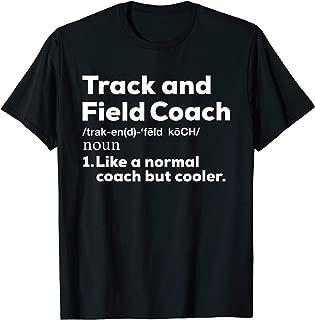 Cool Track and Field Coach Shirt   Funny Teacher Gift Shirt