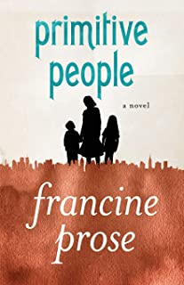 Primitive People: A Novel