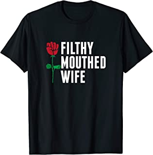 FILTHY MOUTHER WIFE Anti-Trump Resist Rose T-Shirt