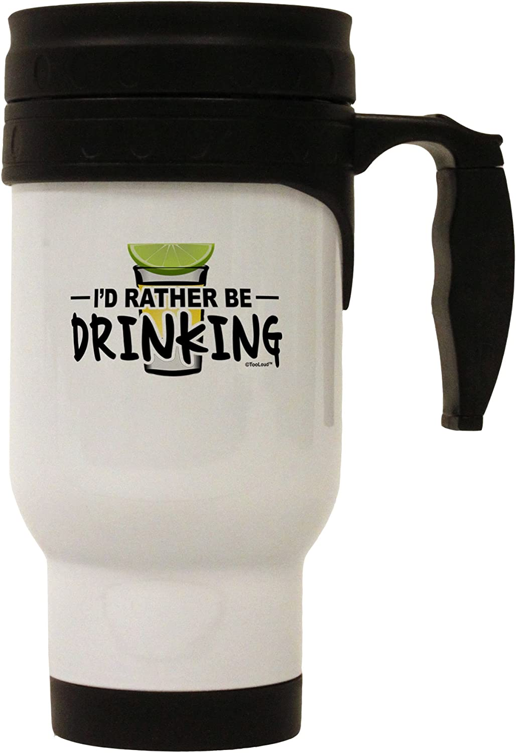 TooLoud I'd Rather Be Drinking Stainless Steel 14oz Travel Mug