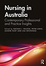 Nursing in Australia: Contemporary Professional and Practice Insights