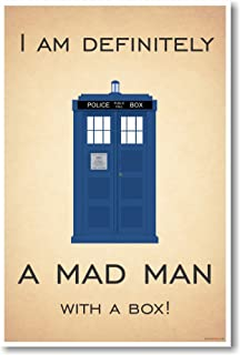 Doctor Who - Tardis - I Am Definitely A Mad Man With A Box - New Quote Poster