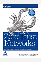 Zero Trust Networks: Building Secure Systems in Untrusted Networks ペーパーバック