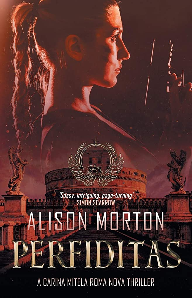 ショートカットアレンジフリンジPERFIDITAS: A Carina Mitela Roma Nova thriller (Roma Nova Thriller Series)