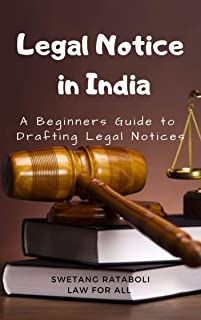 Legal Notice in India: A Beginners Guide to Drafting Legal Notices
