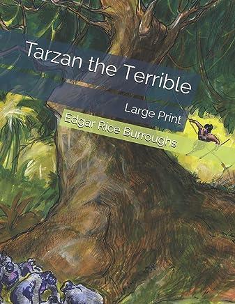 Tarzan the Terrible: Large Print