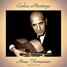 Aires Flamencos (Remastered 2017)