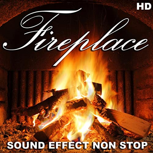 Fireplace Sound Effect Non Stop by Natural Sounds featuring
