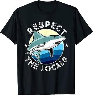 respect the locals shark shirt