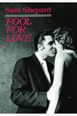 Fool for Love & the Sad Lament of Pecos Bill Kindle Edition