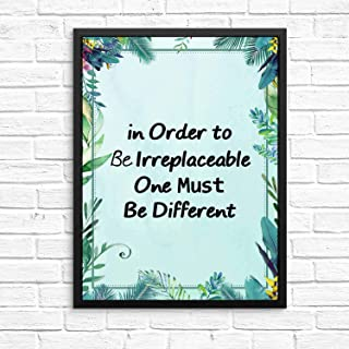 in Order to Be Irreplaceable One Must Be Different Motivational Words Artwork Quotes and Saying Art Prints Wall Art Green Leaf Paint 12x10in