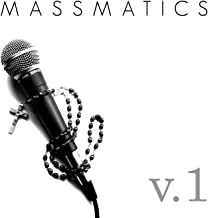 Massmatics - Catholic Hip-hop Volume 1
