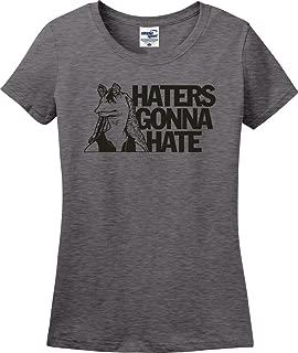 Utopia Sport Haters Gonna Hate Jar Jar Binks Ladies T-Shirt (S-3X)