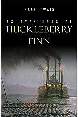 As Aventuras de Huckleberry Finn eBook Kindle