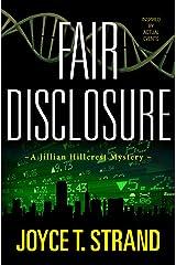 Fair Disclosure: A Jillian Hillcrest Mystery Kindle Edition