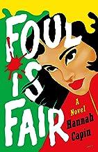 Foul is Fair: A Novel