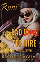 Bad Boys for Hire: Roni: 7