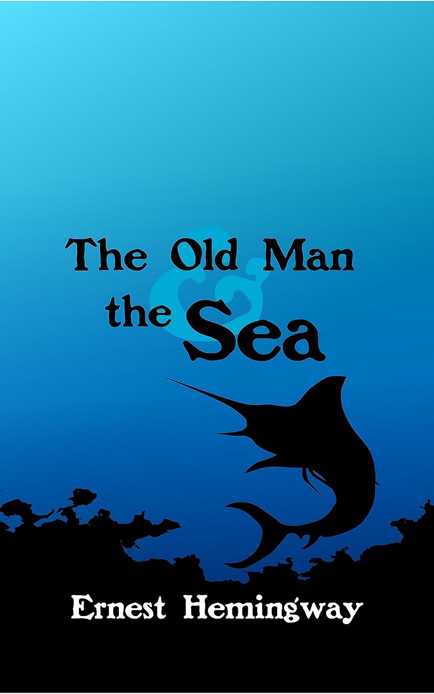 さまようカテナますますThe Old Man and the Sea (original, unabridged) (Annotated) (English Edition)