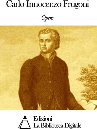 Opere di Carlo Innocenzo Frugoni