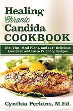 Healing Chronic Candida Cookbook