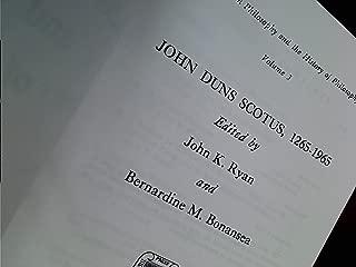 John Duns Scotus 1265-1965 (Studies in Philosophy and the History of Philosophy, Volume 3)