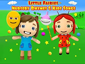 Little Fairies - Nursery Rhymes & Kids Songs