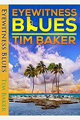 Eyewitness Blues (English Edition) Format Kindle