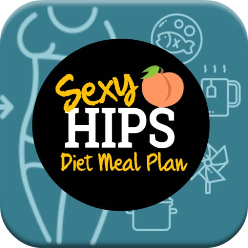 Easy Sexy Hips and Thighs Diet Meal Plan