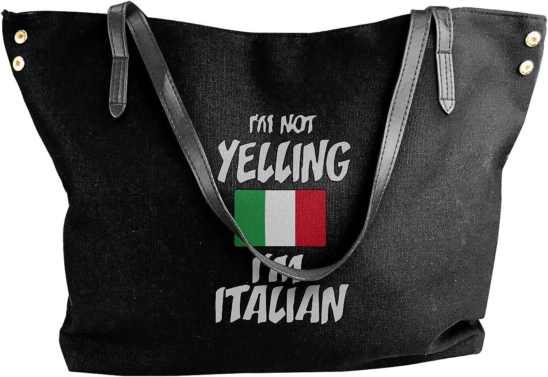 I'm Not Yelling I'm Italian Women'S Leisure Canvas Shoulder Bag For Travel Handbag