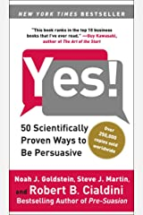 Yes!: 50 Scientifically Proven Ways to Be Persuasive Kindle Edition