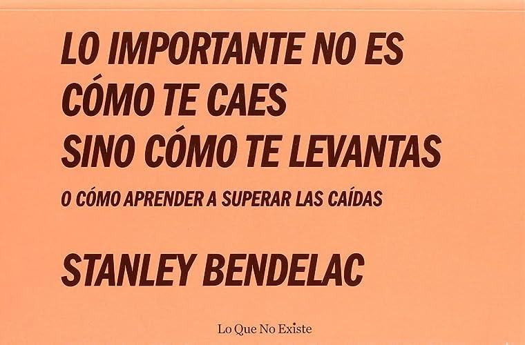 Books By Stanley Bendelac_nunca Tires La Toalla Cosas Que Aprendi ...