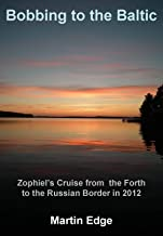 Bobbing to the Baltic (Zophiel's Sailing Tales Book 4) (English Edition)