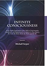 Infinite Consciousness: An In-depth Exploration of the Shift in Consciousness Constitutive of Enlightenment in relation to...