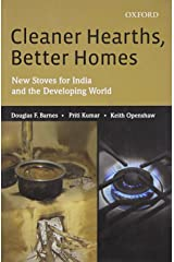 Cleaner Hearths, Better Homes: New Stoves for India and the Developing World Hardcover