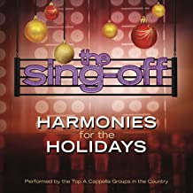 The Sing-Off: Harmonies for the Holidays