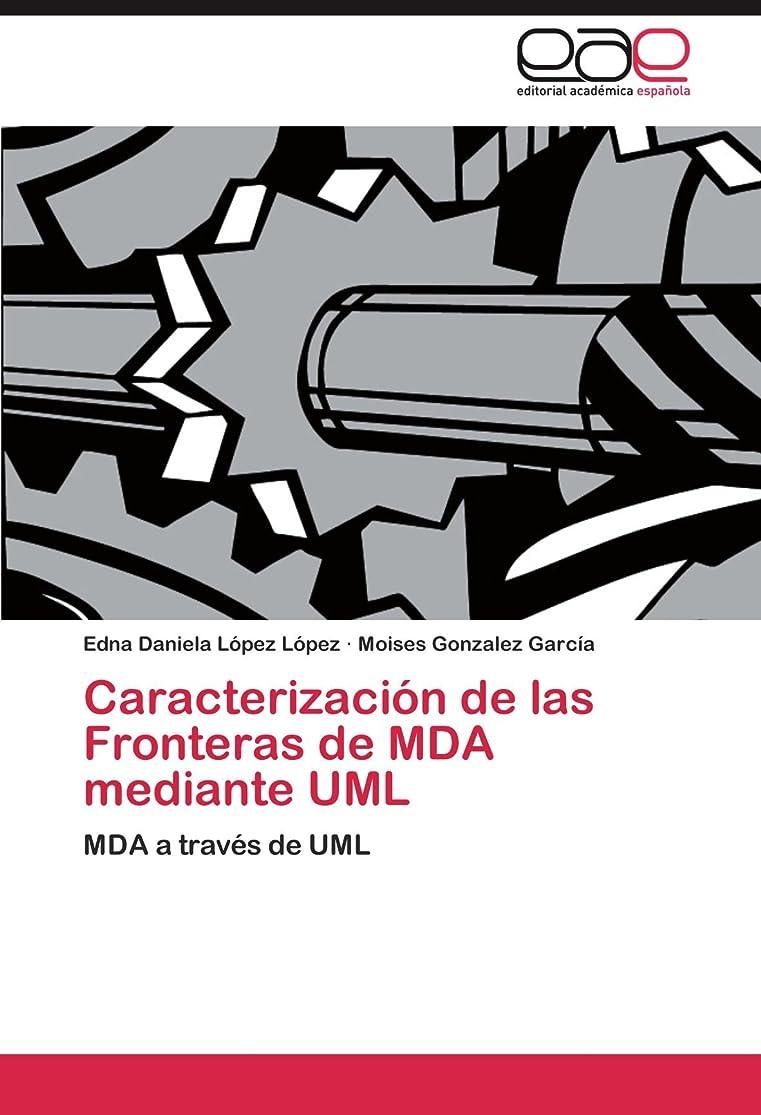 マーチャンダイジングこんにちは本物のCaracterizacion de Las Fronteras de Mda Mediante UML