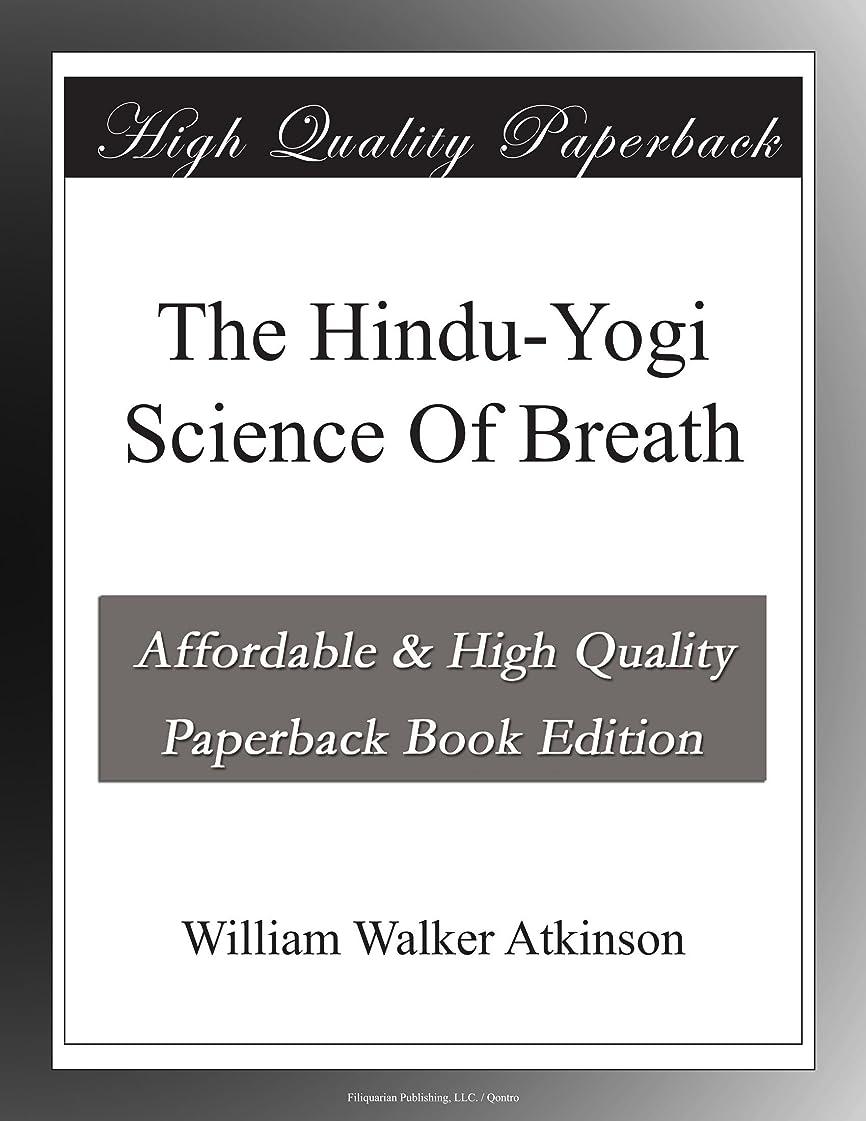 素晴らしい良い多くの接続された接続されたThe Hindu-Yogi Science Of Breath