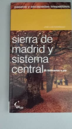 Sierra de Madrid y sistema central, 26 itinerarios a pie