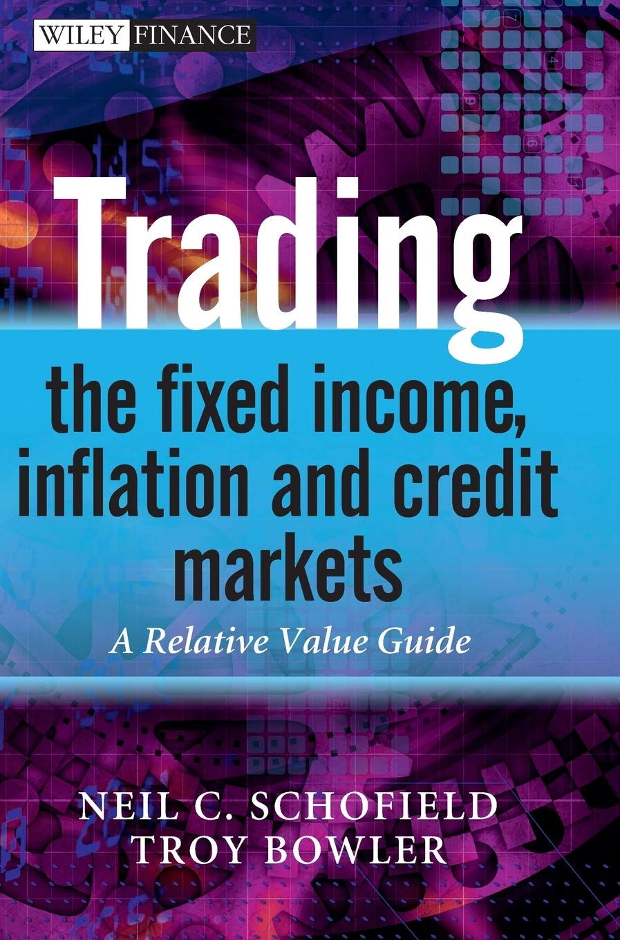 Trading The Fixed Income, Infl (The Wiley Finance Series)